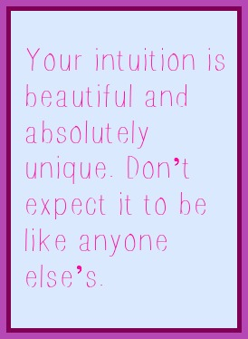 Your intuition is unique poster